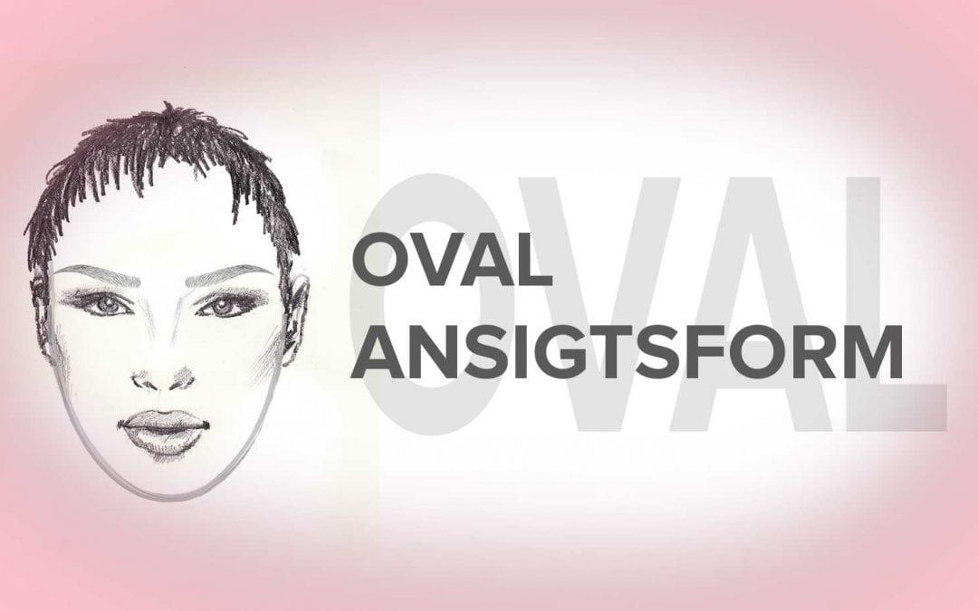 Ovalt ansigt